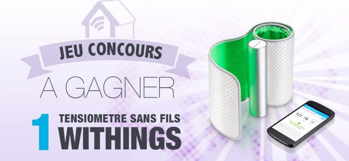 Notre Veille : #CONCOURS: Gagnez un tensiomètre connecté Withings !