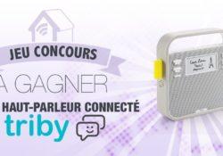 Notre Veille : #CONCOURS: gagnez un haut parleur connecté Triby