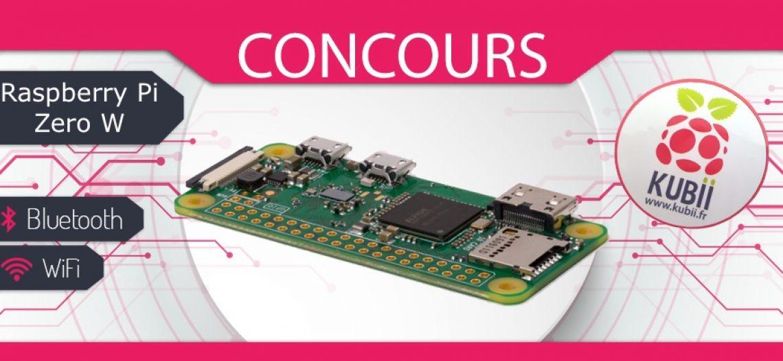 Notre Veille : #CONCOURS: Gagnez un kit Raspberry Pi Zero W !