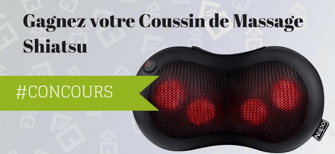 Notre Veille : #CONCOURS: Gagnez un Coussin de Massage Shiatsu Naipo