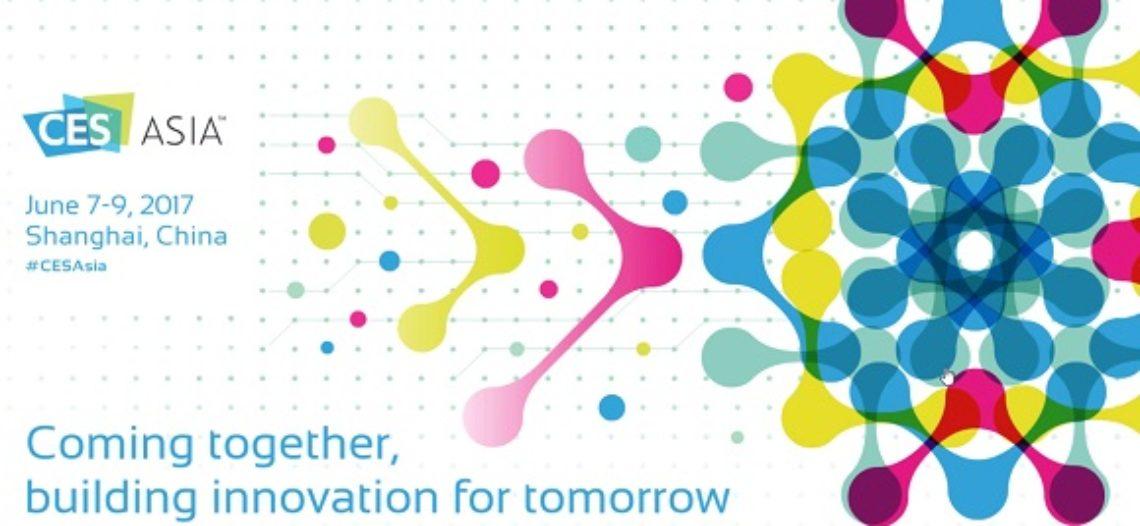 Notre Veille : Le CES Asia 2017 ouvrira ses portes demain avec… et sans moi