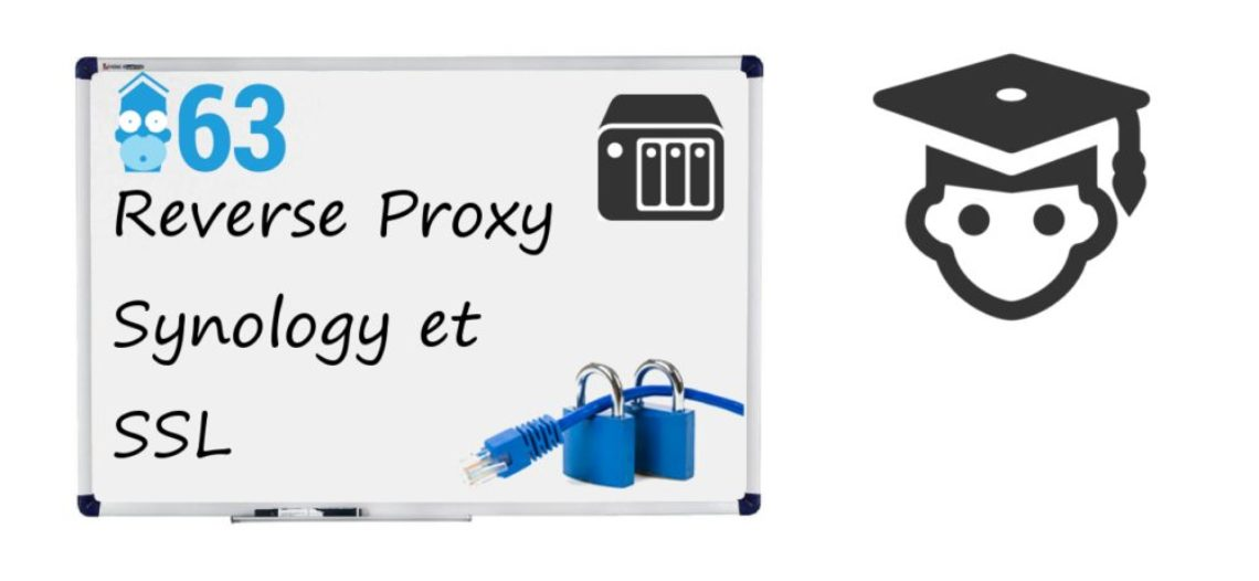 """Notre Veille : Reverse Proxy sur Nas Synology et SSL<span class=""""wtr-time-wrap after-title""""><span class=""""wtr-time-number"""">1</span> min de lecture pour cet article.</span>"""