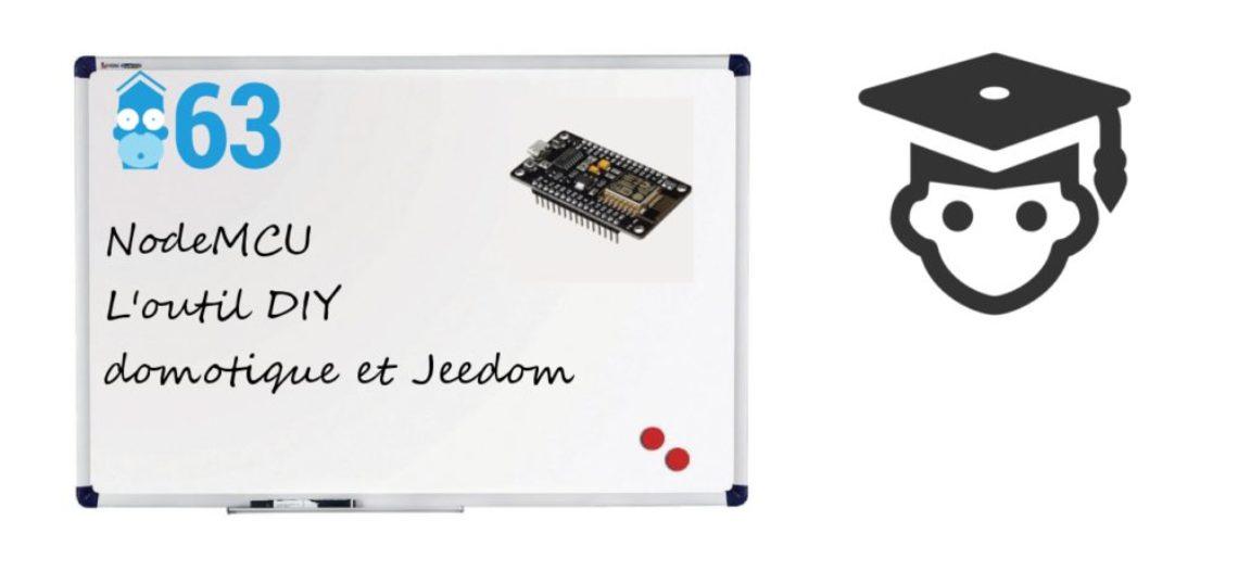 """Notre Veille : NodeMCU, l'outil du DIY en domotique, son intégration dans Jeedom<span class=""""wtr-time-wrap block after-title""""><span class=""""wtr-time-number"""">1</span> min de lecture pour cet article.</span>"""