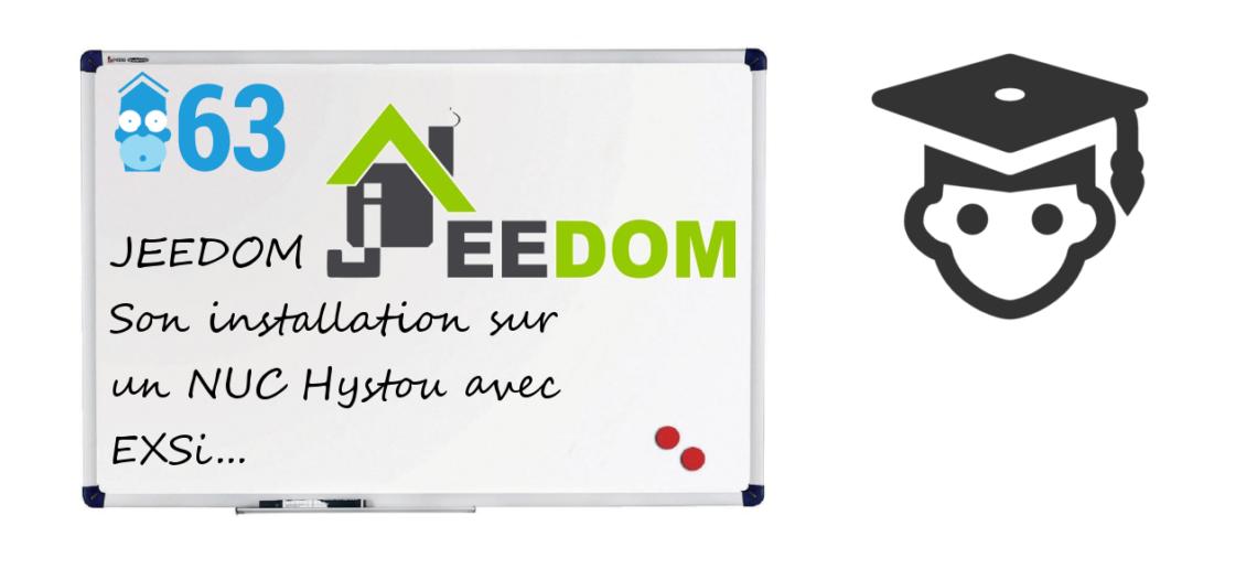 Notre Veille : Installer Jeedom sur un NUC Hystou avec ESXi : le pas à pas