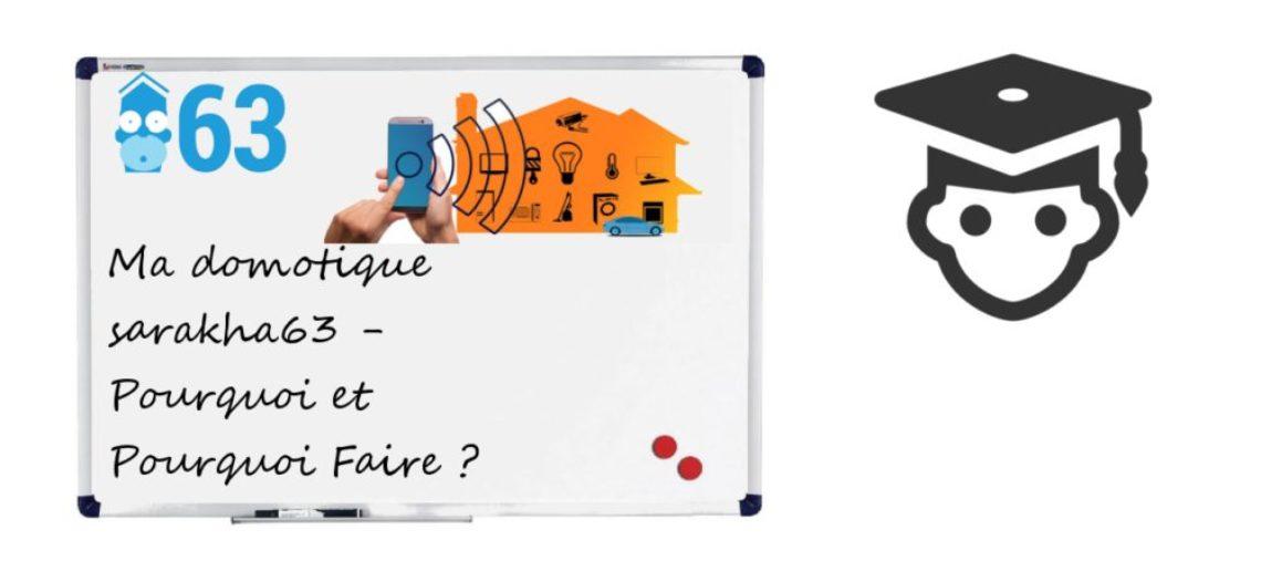 """Notre Veille : Ma domotique sarakha63 – Partie 1 – Pourquoi et Pourquoi faire ?<span class=""""wtr-time-wrap block after-title""""><span class=""""wtr-time-number"""">1</span> min de lecture pour cet article.</span>"""