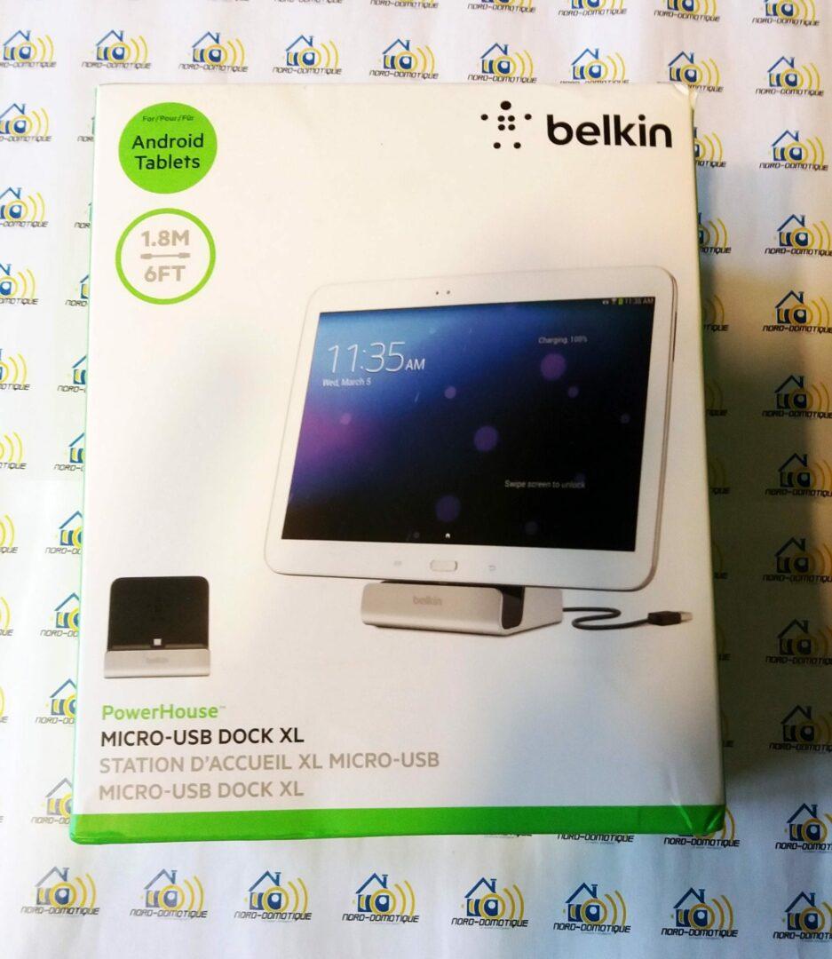 01-1 Test du dock universel micro USB Belkin PowerHouse XL