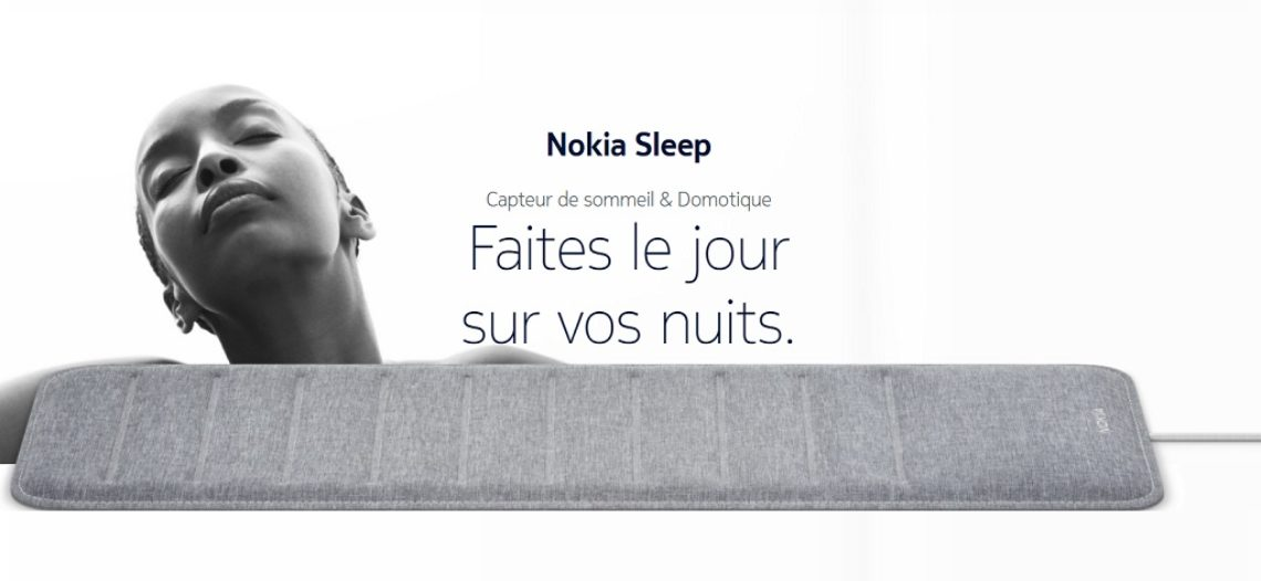 """Notre Veille : Nokia Sleep, le tracker de sommeil qui souhaite améliorer vos nuits<span class=""""wtr-time-wrap block after-title""""><span class=""""wtr-time-number"""">1</span> min de lecture pour cet article.</span>"""